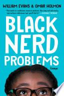 Black Nerd Problems