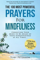 Prayer   The 100 Most Powerful Prayers for Mindfulness   2 Amazing Bonus Books to Pray for Happiness   Stress