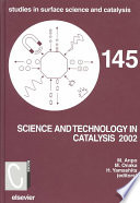 Science And Technology In Catalysis 2002 book