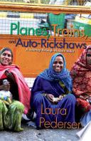Planes  Trains  and Auto Rickshaws
