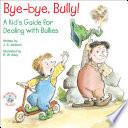 Bye bye  Bully