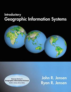 Introductory Geographic Information Systems - ISBN:9780321885357