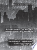 Searching for the Just City