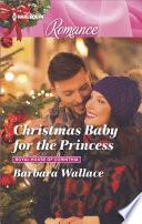 Christmas Baby for the Princess