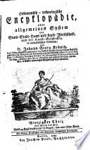 Oeconomische Encyclop  die  oder allgemeines System der Staats  Stadt  Haus  u  Landwirthschaft