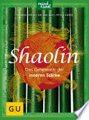Shaolin   Das Geheimnis der inneren St  rke