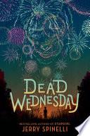 Dead Wednesday