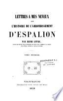 Lettres à mes neveux sur l'histoire de l'arrondissement d'Espalion