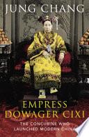 Empress Dowager Cixi by Jung Chang