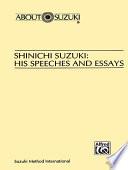 Shinichi Suzuki  His Speeches and Essays
