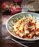 Sicilia in Cucina The Flavours of Sicily