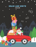 Draw And Write Journal Primary Composition Notebook For Kids With Date And Dot Grid Drawing Area Cute Santa And Reindeer Design
