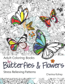 Butterflies   Flowers Adult Coloring Book