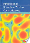 Introduction To Space Time Wireless Communications book