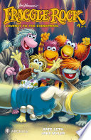 Jim Henson s Fraggle Rock  Journey to the Everspring  4