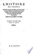L histoire de France enrichie des plus no  tables occurances survenues es provinces de l Europe et pays voisins     depuis l an 1550 jusques a ces temps