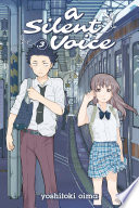 A Silent Voice Volume 3 by Yoshitoki Oima