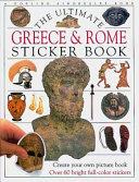 The Ultimate Greece   Rome Sticker Book