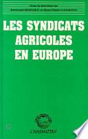 Les syndicats agricoles en Europe
