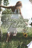 Paradigm of Love