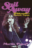 Sail Away  Whitesnake s Fantastic Voyage