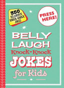 Belly Laugh Knock Knock Jokes for Kids