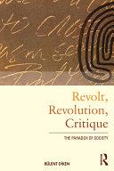 Revolt, Revolution, Critique