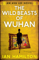 The Wild Beasts of Wuhan Are Summoned By Wong Changxing The