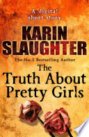 The Truth About Pretty Girls  A Digital Short Story