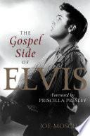 The Gospel Side of Elvis