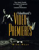 Videohound's Video Premieres
