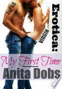Erotica  My First Time