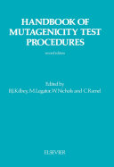 Handbook Of Mutagenicity Test Procedures book