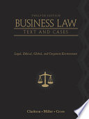Business Law  Text and Cases  Legal  Ethical  Global  and Corporate Environment