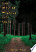 The Way Of Wizards And Kings