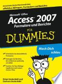 Access 2007 Formulare und Berichte f  r Dummies
