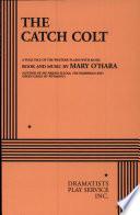 The Catch Colt Book PDF