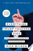 Everything Trump Touches Dies Book PDF