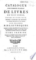 Catalogue d une nombreuse collection de livres        Lesquels se vendront dans Berlin par Jean Neaulme  au commencement de l ann  e 1764