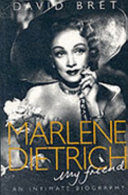Marlene Dietrich, My Friend