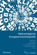Weltverträgliche Energiesicherheitspolitik