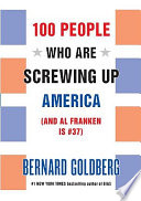 100 People Who Are Screwing Up America Book PDF