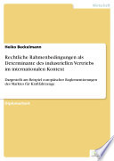 Rechtliche Rahmenbedingungen als Determinante des industriellen Vertriebs im internationalen Kontext