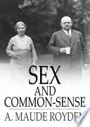 Sex And Common Sense