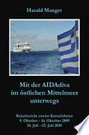 Mit der AIDAdiva im östlichen Mittelmeer unterwegs