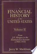 A Financial History of the United States: From Christopher Columbus to the Robber Barons (1492-1900) In More Than Thirty Years