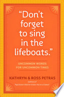 Don t Forget to Sing in the Lifeboats