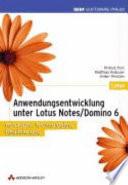 Anwendungsentwicklung unter Lotus Notes Domino 6 5