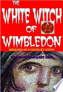The White Witch of Wimbledon