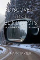 Discover Your Blind Spots